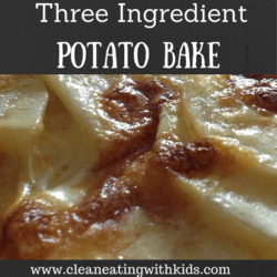 3 Ingredient Potato Bake (So easy your husband could make it)