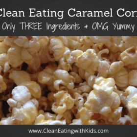 THREE Ingredient Caramel Corn – Clean Eating Recipe