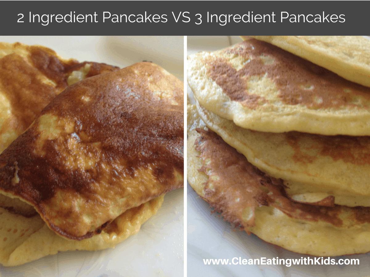 2 Ingredient Pancakes VS 3 Ingredient