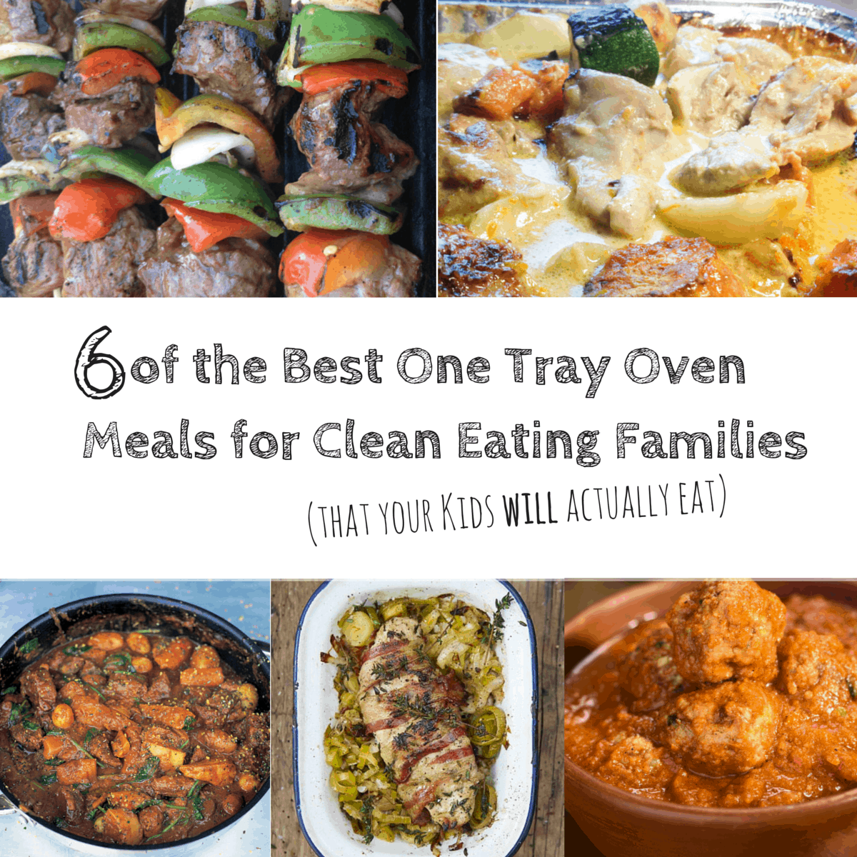 6 clean eating one tray oven meals