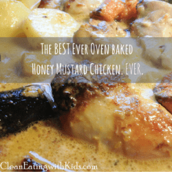 The BEST Honey Mustard Chicken (Oven Baked)