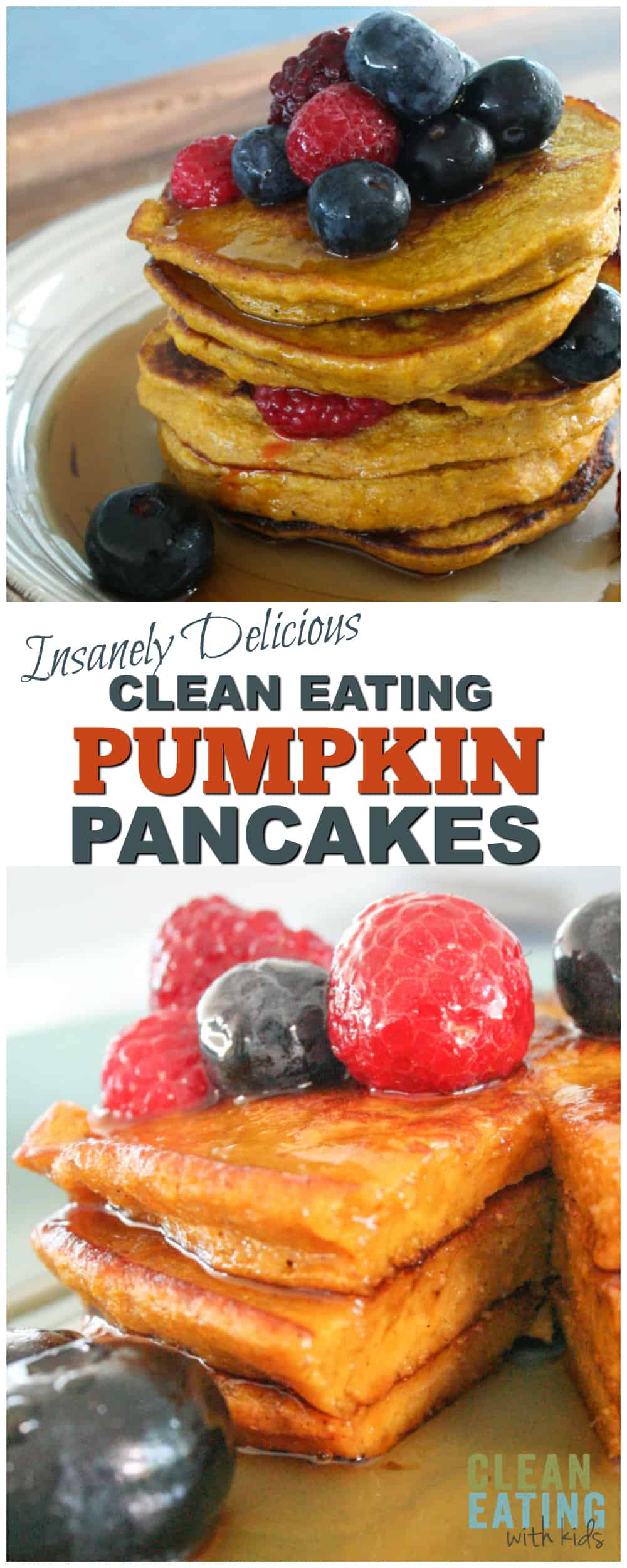 Delicious, sweet and spongy Pumpkin Spice Pancakes with Maple Syrup and Mixed Berries. A reason to look forward to fall. This amazing breakfast recipe will fool the fussiest child (or adult) into eating pumpkin with pure delight! Insanely Good!!!