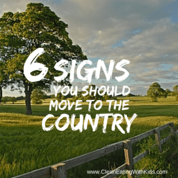 6 Reasons You Should Move to The Country.