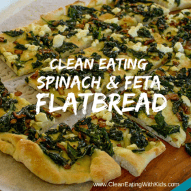 Clean Eating Spinach and Feta Flatbread