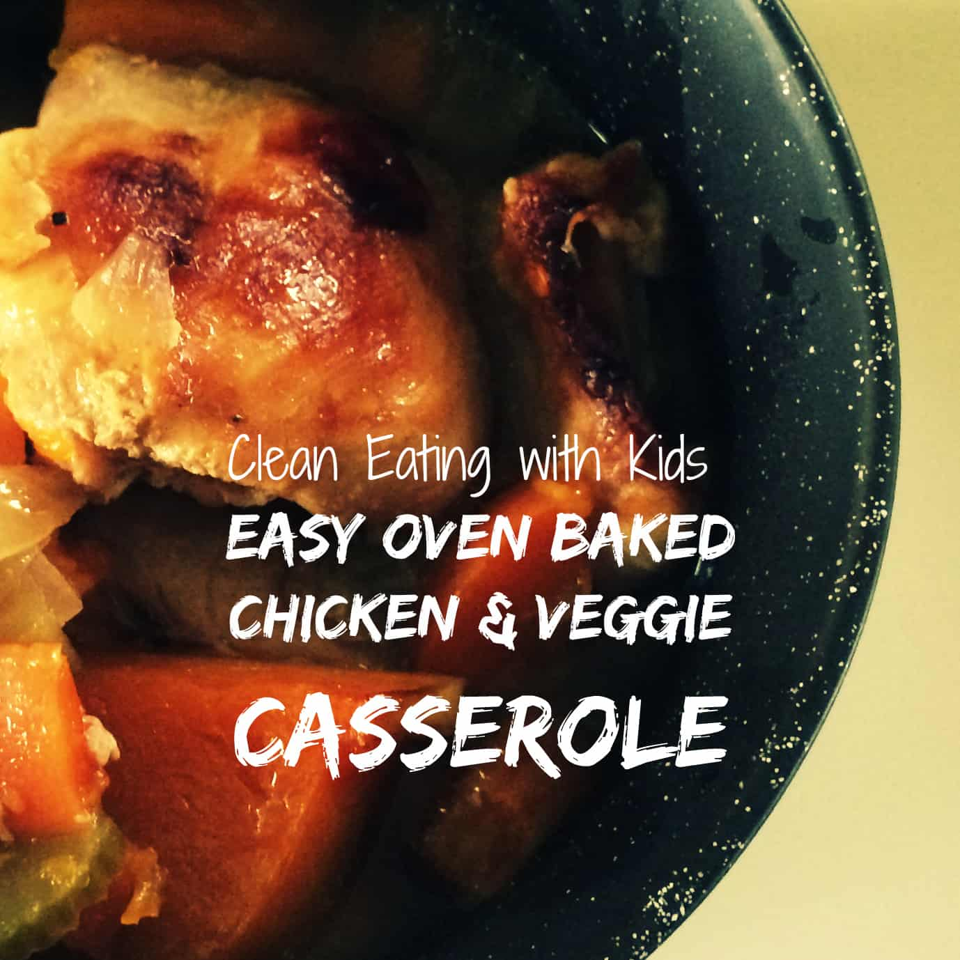Oven Baked Chicken and Vegetable Casserole