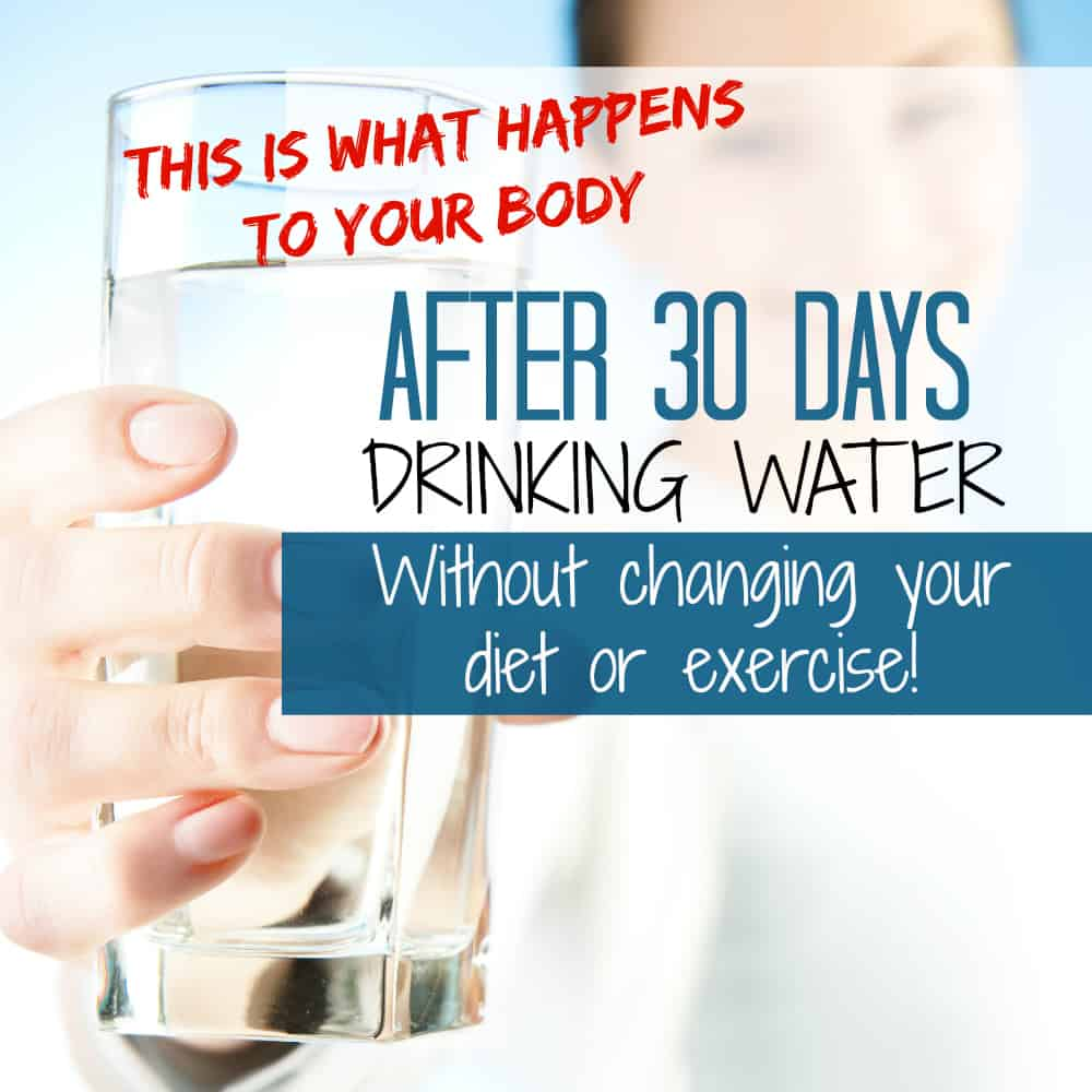 The Benefits of 30 Days of Drinking Water.