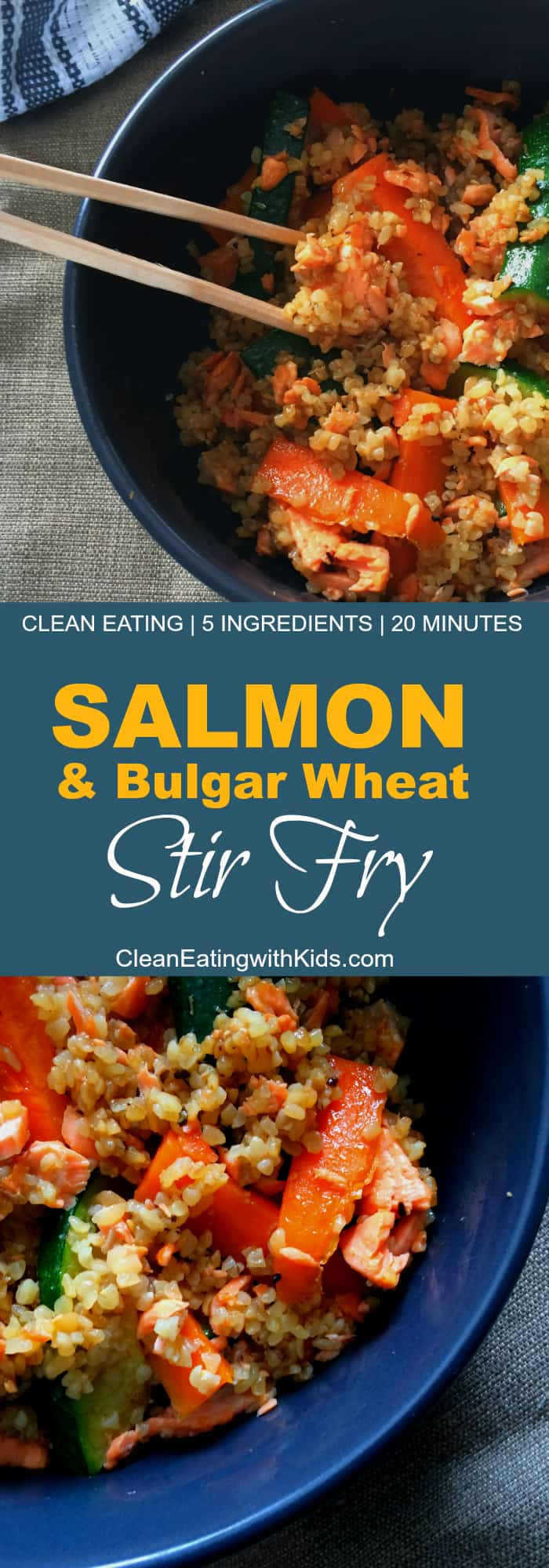 clean eating salmon and bulgar wheat stirfry