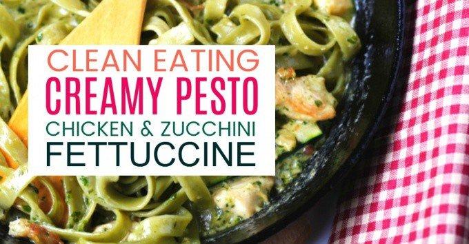 clean eating creamy pesto fettuccine