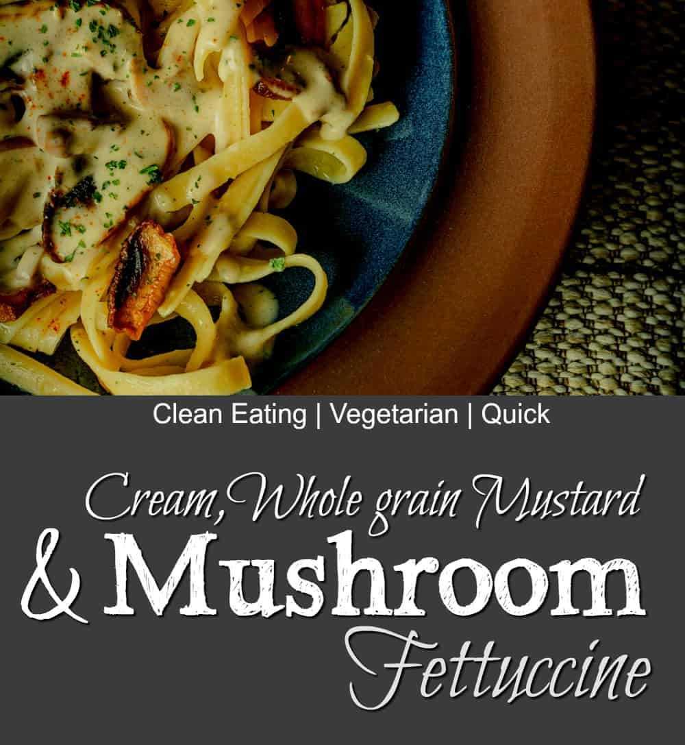 clean eating mushroom fettuccine 1000X1000