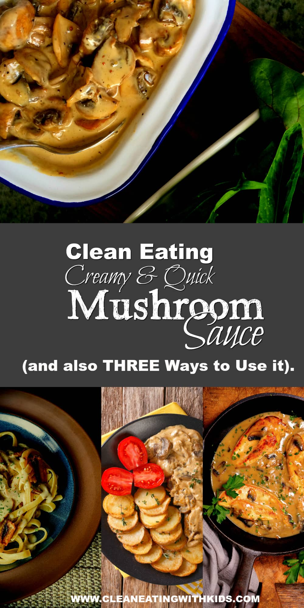 clean eating mushroom sauce and three ways to use it