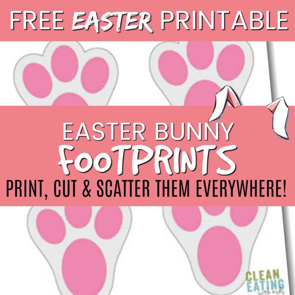 FREE PRINTABLE: Easter Bunny Footprints - Clean Eating ...