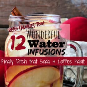 12 Water Infusions to take your Water drinking up a Notch