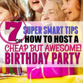 How to Host a (Cheap!) Birthday Party your Child will Love (+Free Printable Party Checklist)