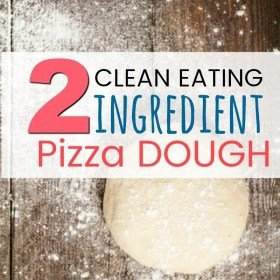 The best clean eating TWO INGREDIENT Pizza dough. EVER!!!