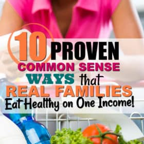 10 COMMON SENSE Tips to EAT HEALTHY on One Income.