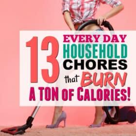 13 Household Chores that Burn Major Calories (7 of them Burn more than a 5K Run!!)