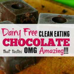 Clean Eating Chocolate (And it's Dairy Free). Yes this is a Real Thing!