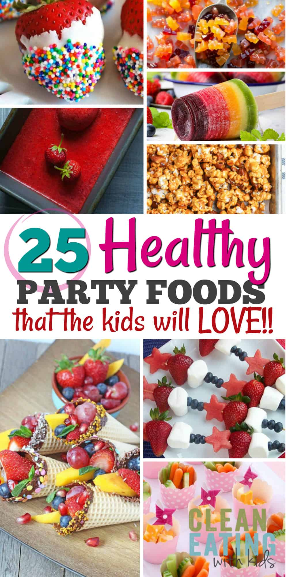25 Healthy Birthday Party Food Ideas That The Kids Will LOVE