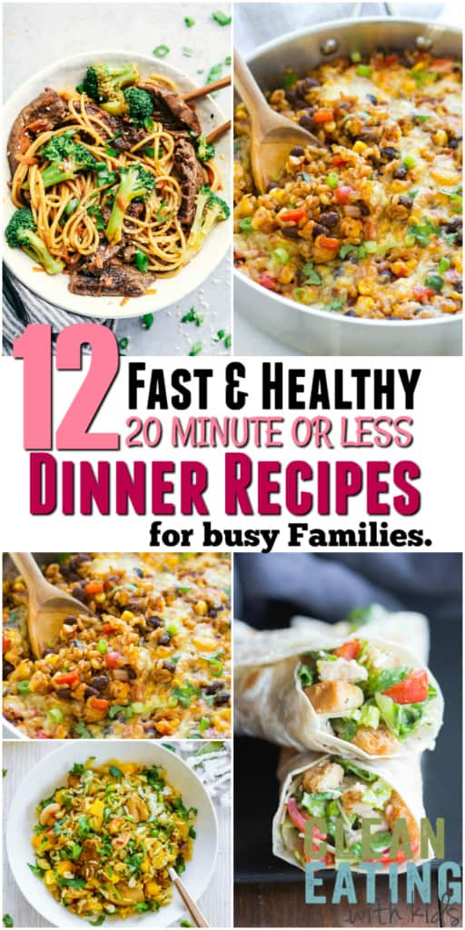 Here Are 12 Family Friendly Dinners That You Can Have READY IN 20 MINUTES OR LESS For Busy Weeknights Or When Dinner Time Simply Sneaks Up On