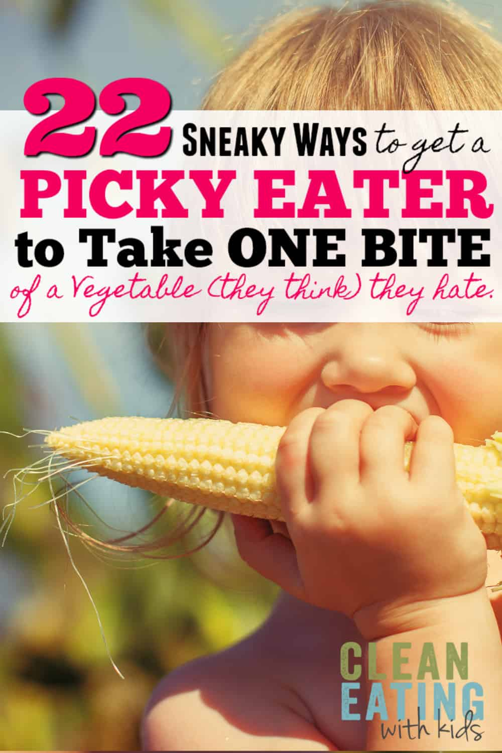 This is for Moms who have Picky Eaters. 22 Ways to get them to have that 'One Bite' because we all know how hard that can be:)