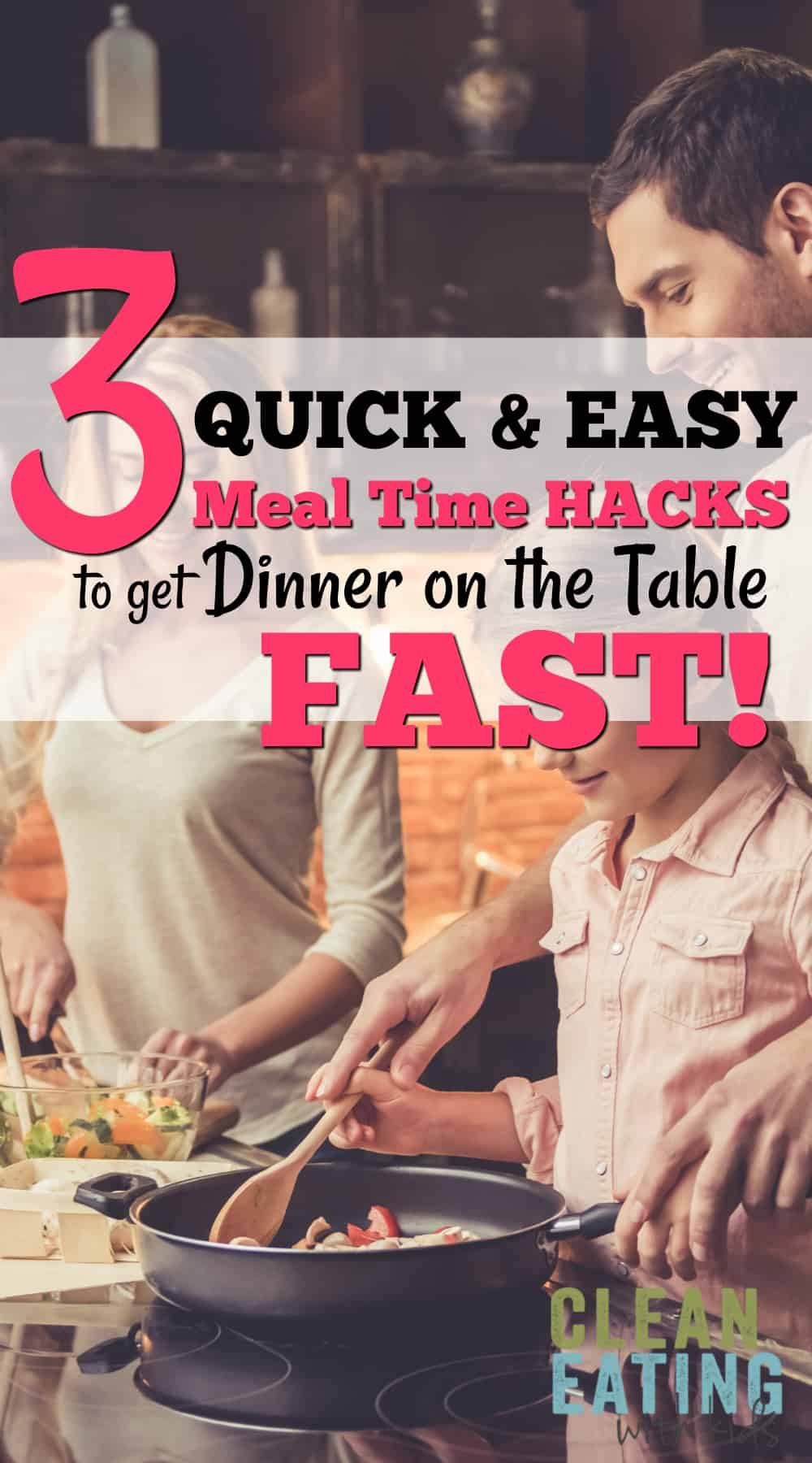 3 Quick and easy meal time hacks to get dinner on the table super FAST!