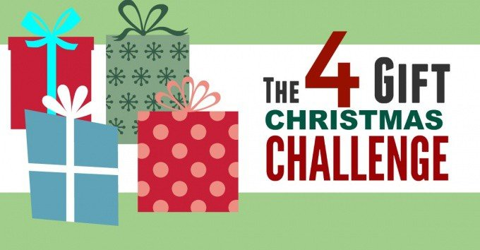 Take the Christmas Challenge this year. Try the 4 Gift Christmas Rule