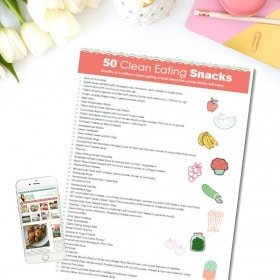 FREE PRINTABLE: 50 Quick & Easy Clean Eating Snacks