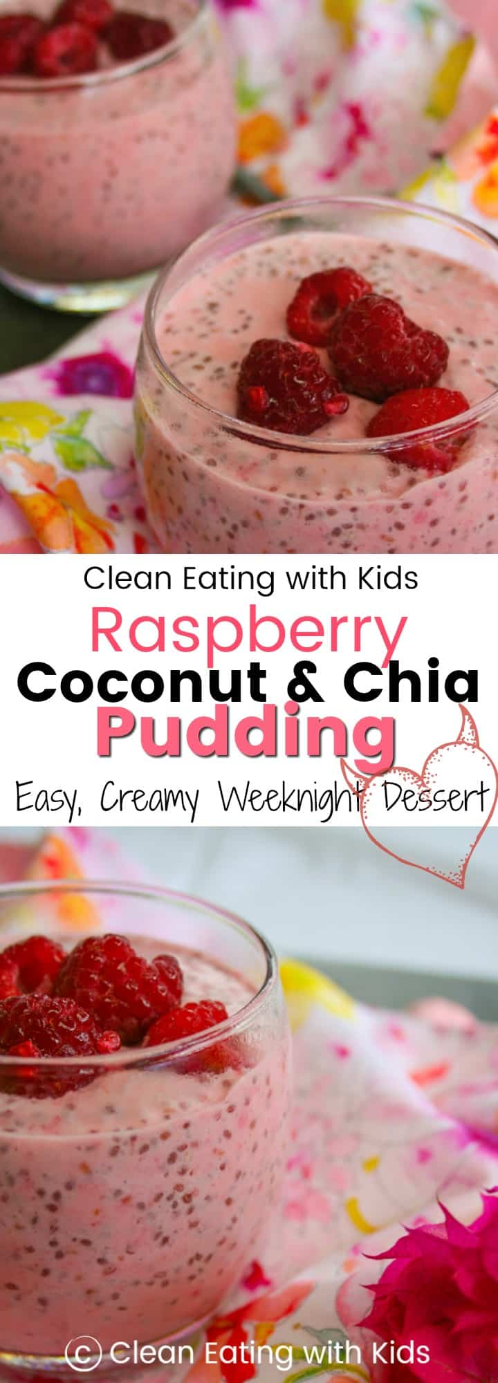 My kids go crazy for this Raspberry, Coconut and Chia Seed Pudding! It's thick, creamy & really easy to make. #cleaneating #sugarfree #chiapudding
