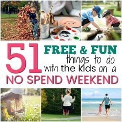 51 Free and Fun Things to Do with the Kids on a No Spend Weekend