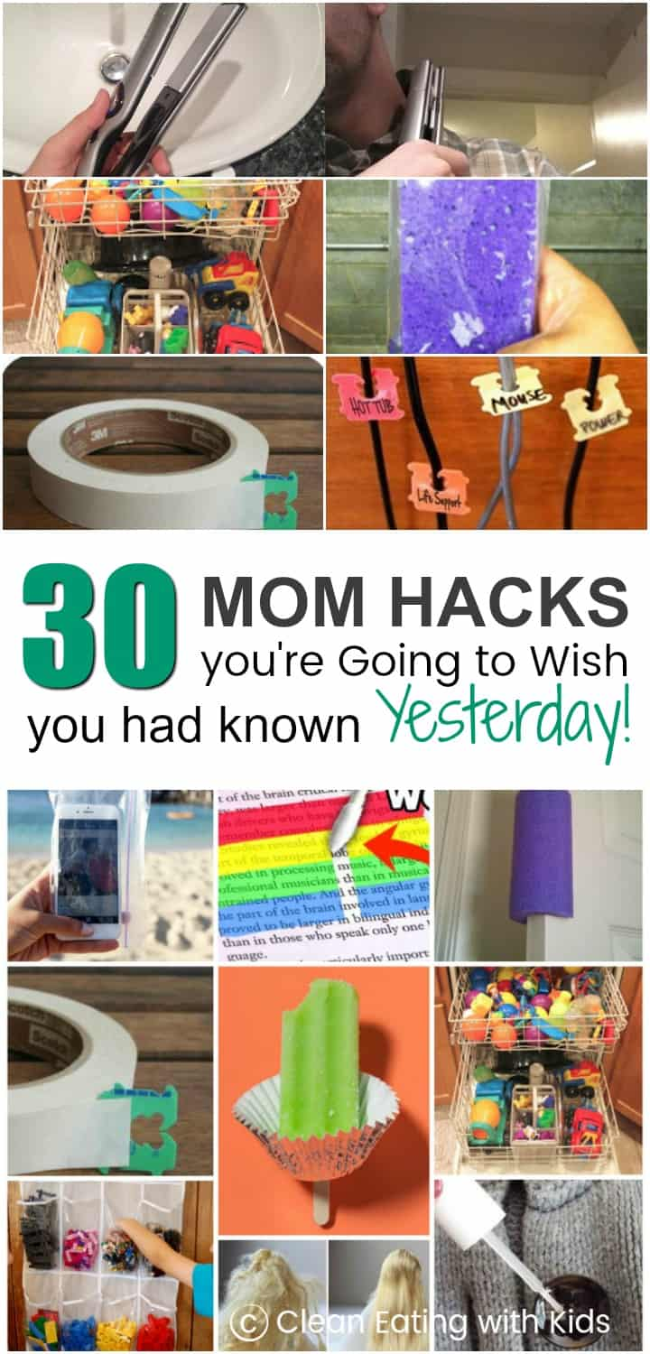 30 Mom Hacks you Really Wish you had known Yesterday