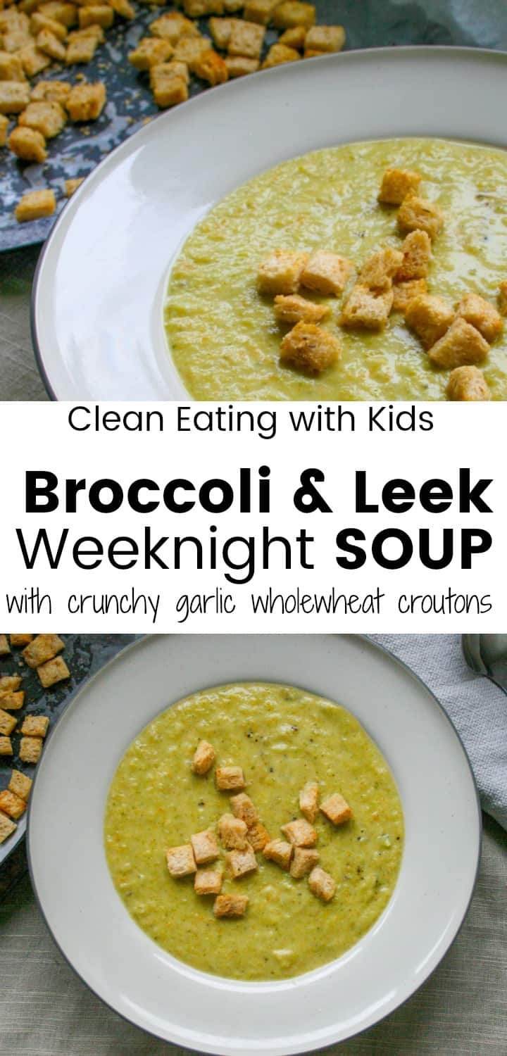 Clean Eating broccoli and leek soup. A rustic, hearty, country style soup made with leeks, broccoli and potatoes. A budget friendly meal that tastes amazing and warms little tummies on the coldest nights. #cleaneating #cleaneatingsoup #vegetarian #paleo