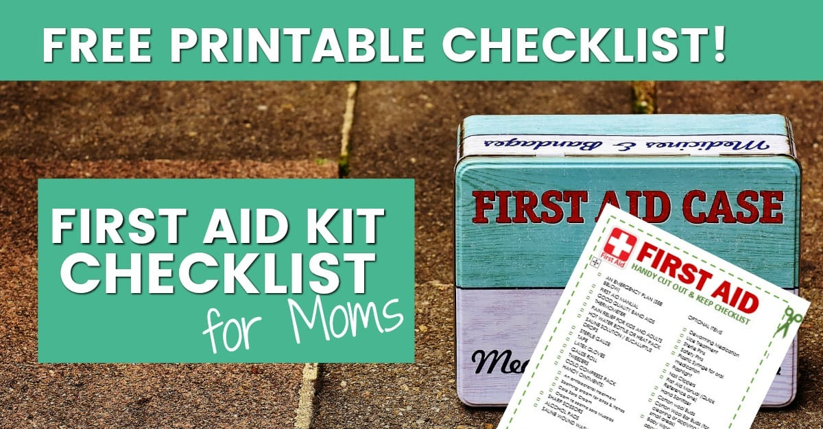 first aid kit checklist for moms 1200x625 - Clean Eating