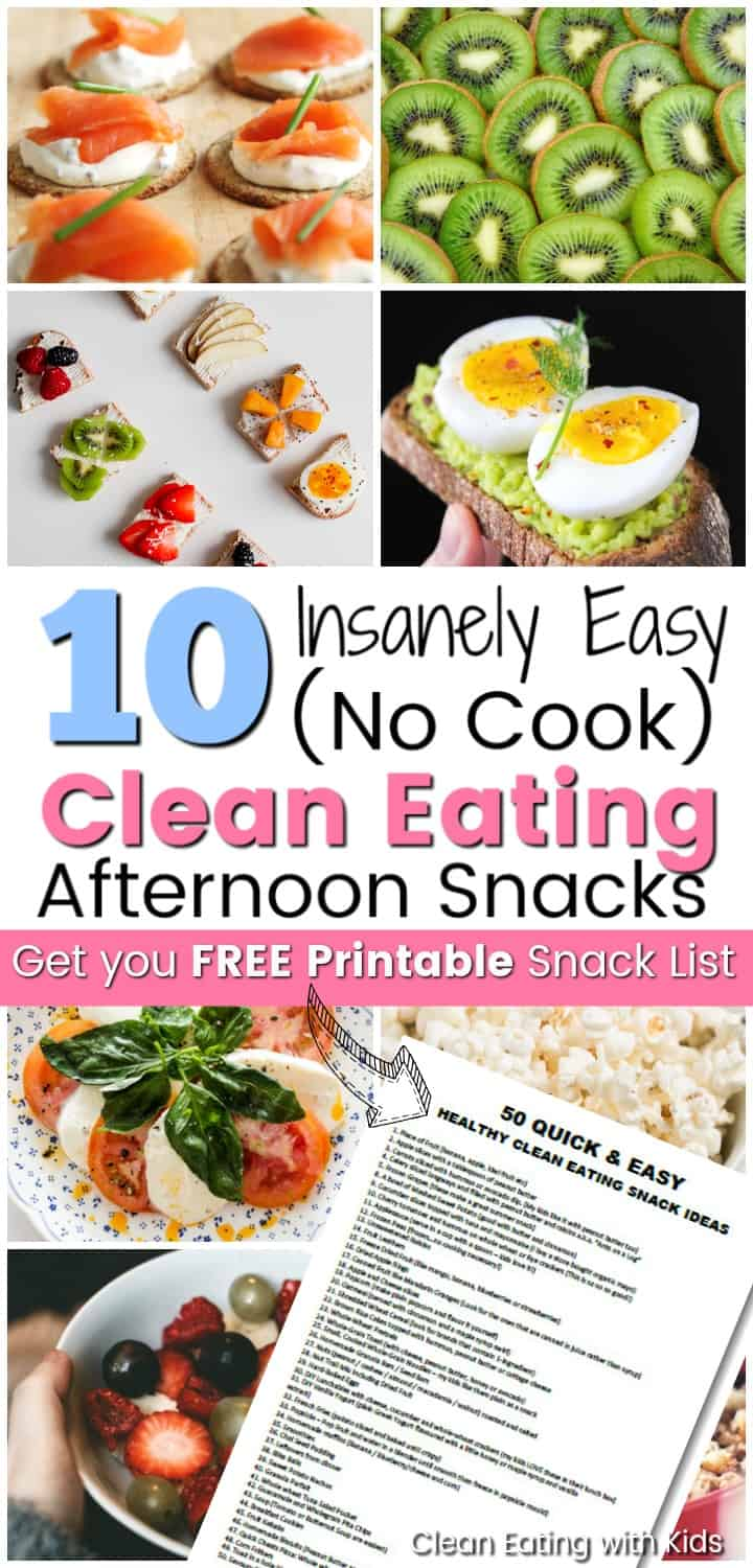 10 Insanely Easy No Cook Clean Eating Afternoon Snacks for kids (and Moms)