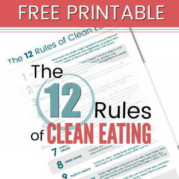 The 12 Rules of Clean Eating Printable