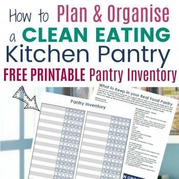 How to Plan and Organise a Real Food Family Pantry