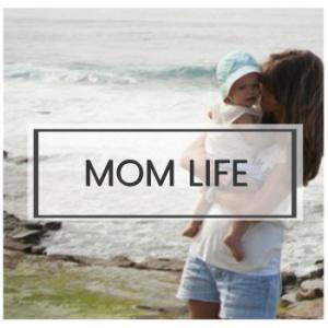 Mom Life