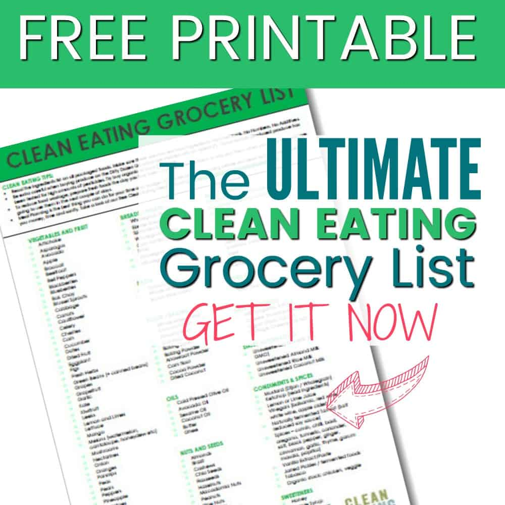 Vibrant image throughout printable clean eating grocery list