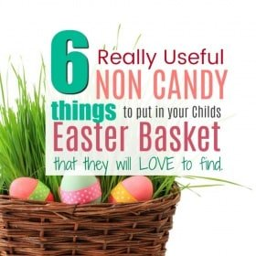 Fun and Really Useful NON CANDY Easter Basket Ideas