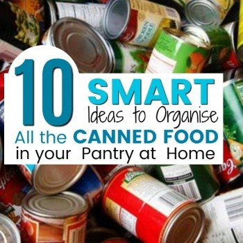 10 Brilliant Canned Food Storage Ideas for your Pantry