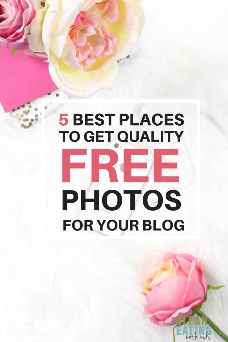 the 5 best places to get quality FREE photos for your blog. #blogging #blogging tips #freephotos