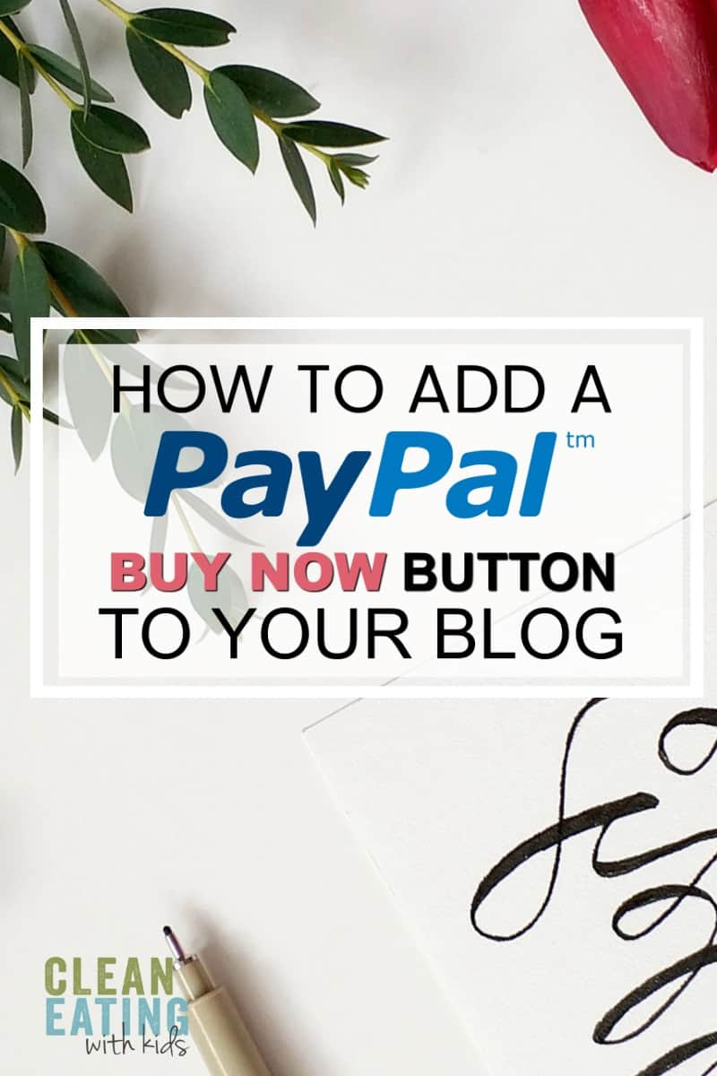how to add a paypal buy now button to your wordpress blog