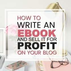How to Write an Ebook  to sell for profit on your blog