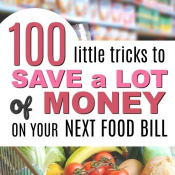 100 Sneaky Little Ways to Save a LOT of Money on your Next Food Bill
