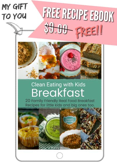 free clean eating breakfast ebook. 20 Real food recipes that the whole family will love!