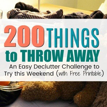 Easy Declutter Challenge: 200 Small Things to Throw Away {FREE Printable Checklist}