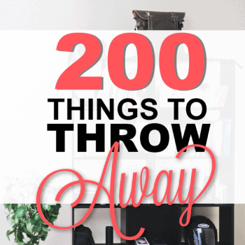 Easy Declutter Challenge: 200 Things to Throw Away (with Printable Checklist)