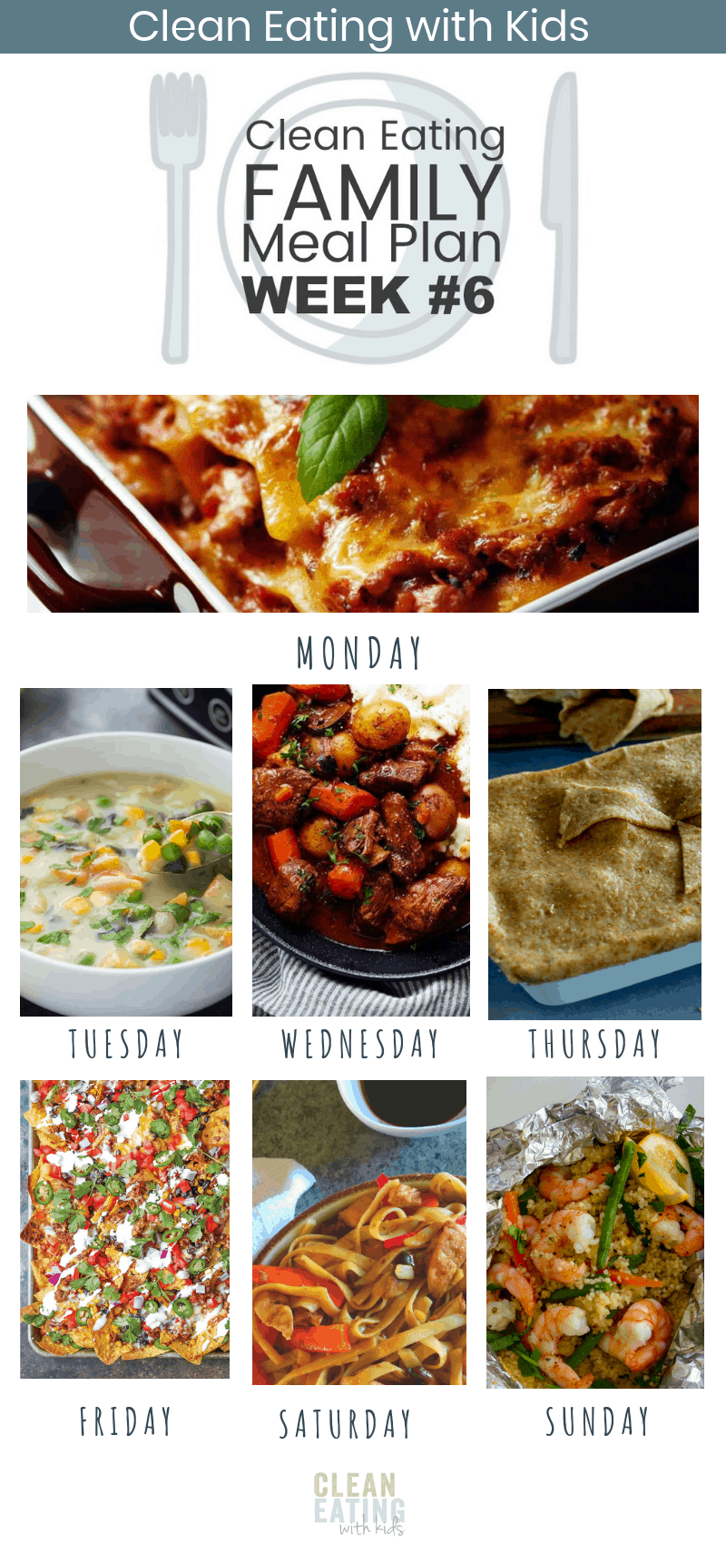 Clean Eating with Kids Family Meal Plan #6