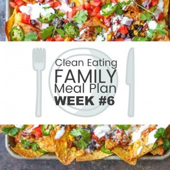 Clean Eating with Kids Meal Plan #6
