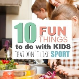 If your child is more the creative, indoorsy type, then you are going to love this list of 10 Fun Things To Do with Your Un-Sporty Kid.