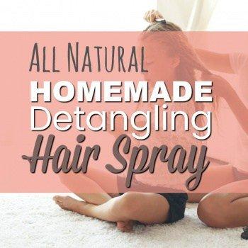 Homemade Hair Detangling Spray - Works like magic on knotty, flyaway morning hair (Stops all the fighting too)